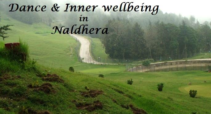 dance & inner welbeing in Naldhera